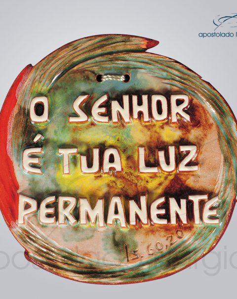 Quadro de Ceramica O Senhor e tua Luz Permanente 13cm – COD 2249