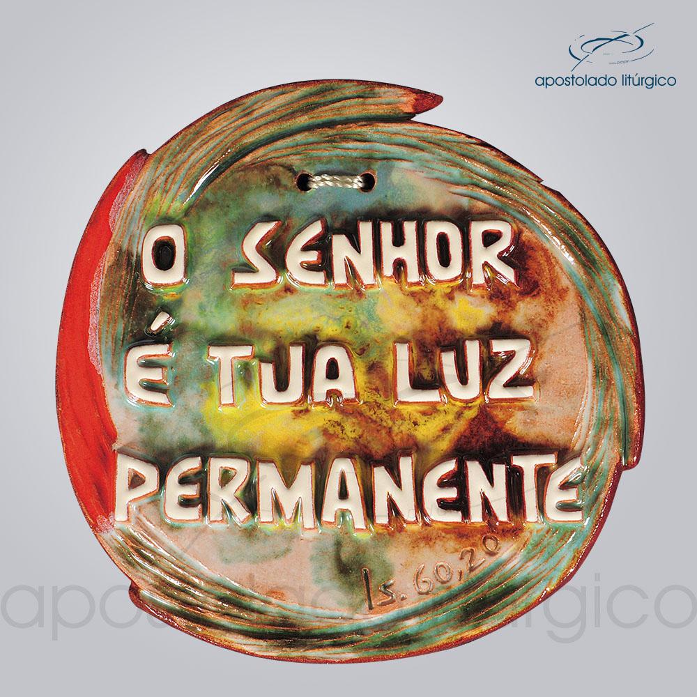 Quadro de Ceramica O Senhor e tua Luz Permanente 13cm COD 2249 | Apostolado Litúrgico Brasil
