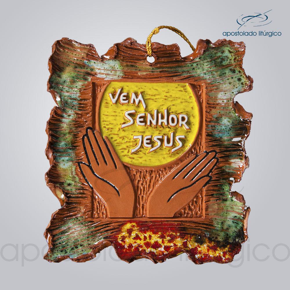 Quadro de Ceramica Vem Senhor Jesus P2 17X16 cm 2084 | Apostolado Litúrgico Brasil