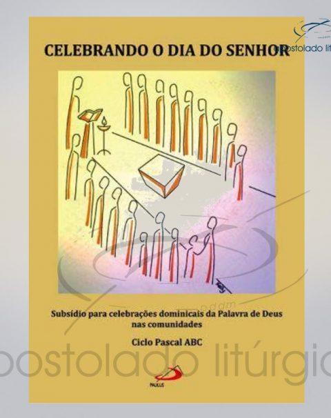 Livro Celebrando O Dia Do Senhor – Celebrando a Pascoa COD 05043-0000