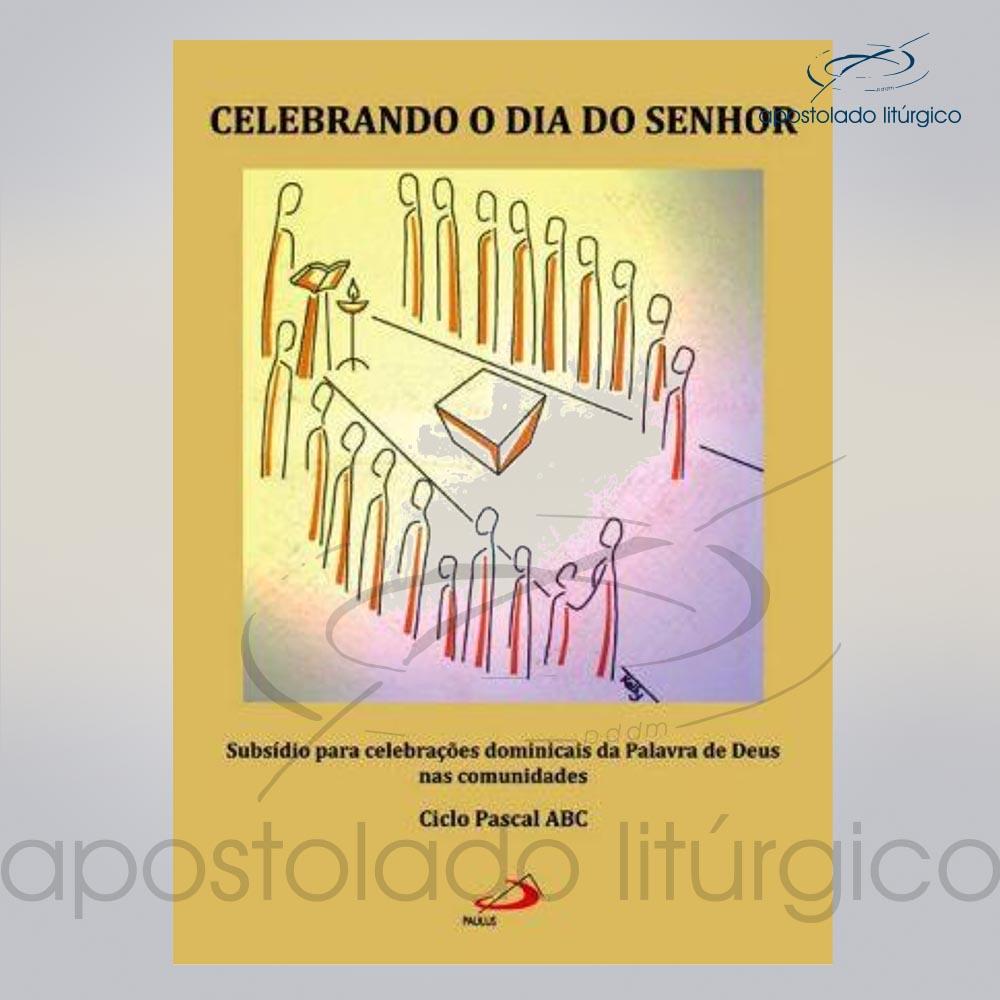 Livro Celebrando O Dia Do Senhor Celebrando a Pascoa COD 05043 0000 | Apostolado Litúrgico Brasil