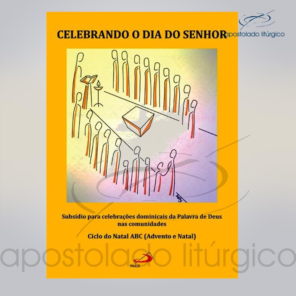 Livro Celebrando O Dia Do Senhor Celebrando o Natal cod 05033 0000 | Apostolado Litúrgico Brasil