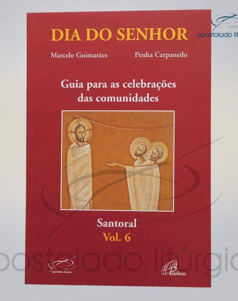 Livro Dia Do Senhor Santoral Volume 06 COD 05025-0000