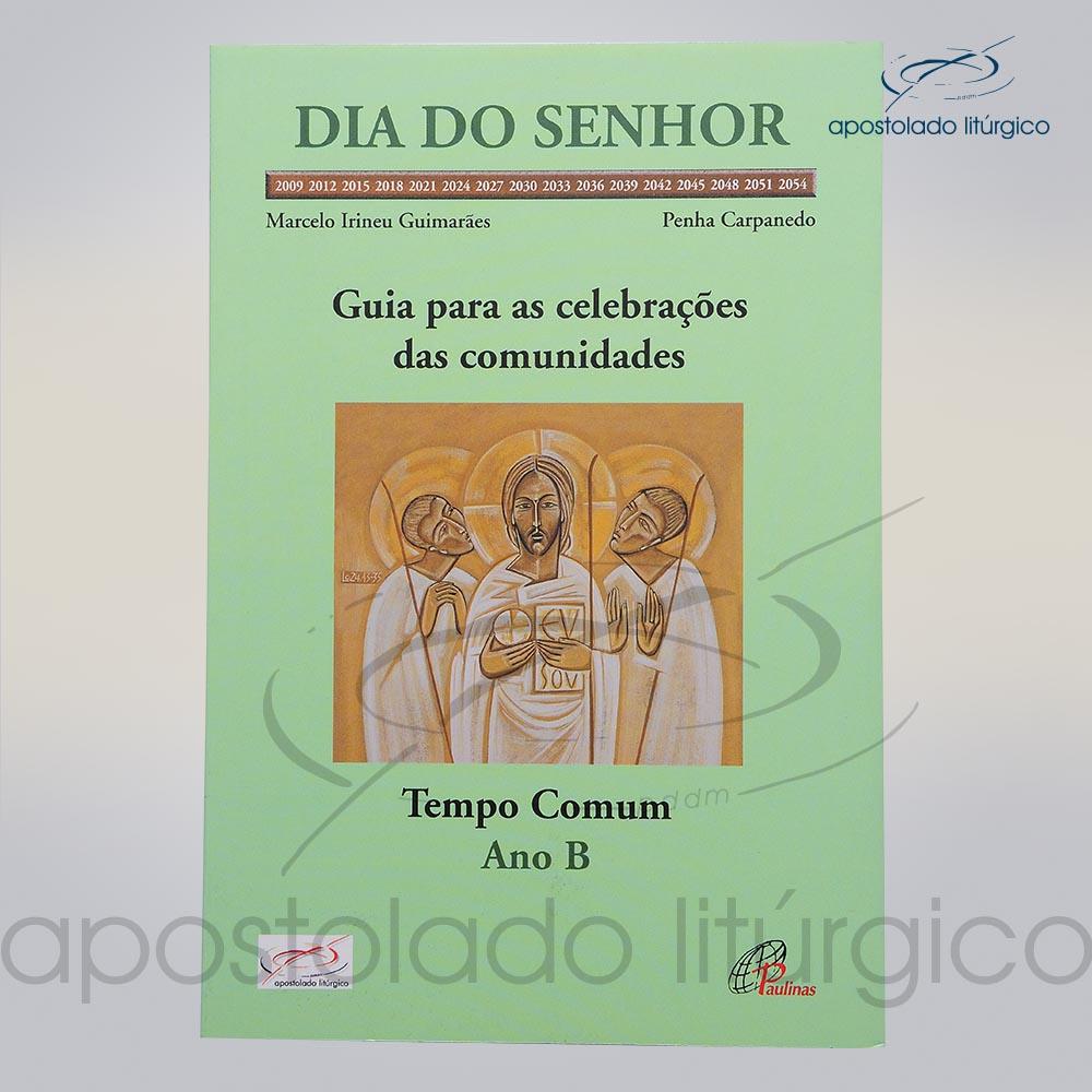 Livro Dia Do Senhor Tempo Comum ano B COD 05129 0000 | Apostolado Litúrgico Brasil