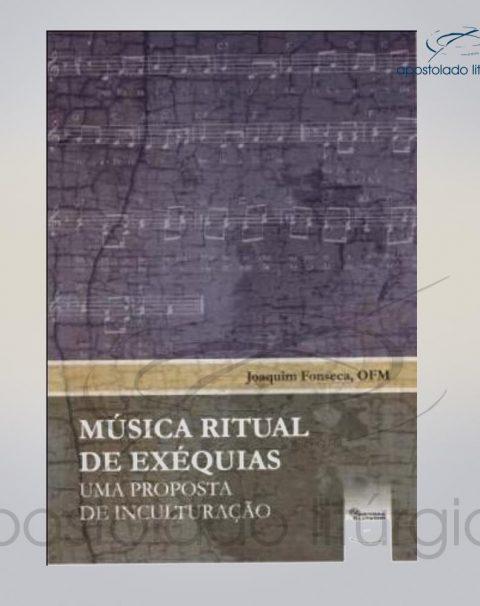 Livro Musica Ritual de Exequias um proposta de inculturacao