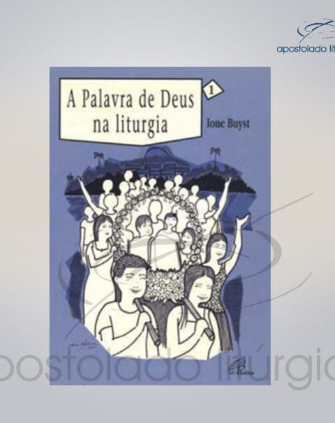 Livro Volume 1 – A Palavra de Deus na Liturgia COD 05248-0000