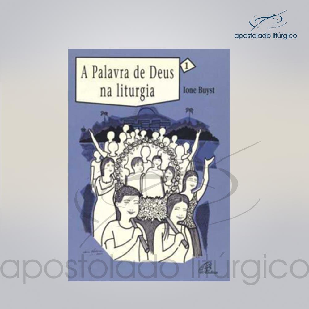 Livro Volume 1 A Palavra de Deus na Liturgia COD 05248 0000 | Apostolado Litúrgico Brasil