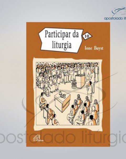 Livro Volume 10 – Participar da Liturgia COD 05880-0000
