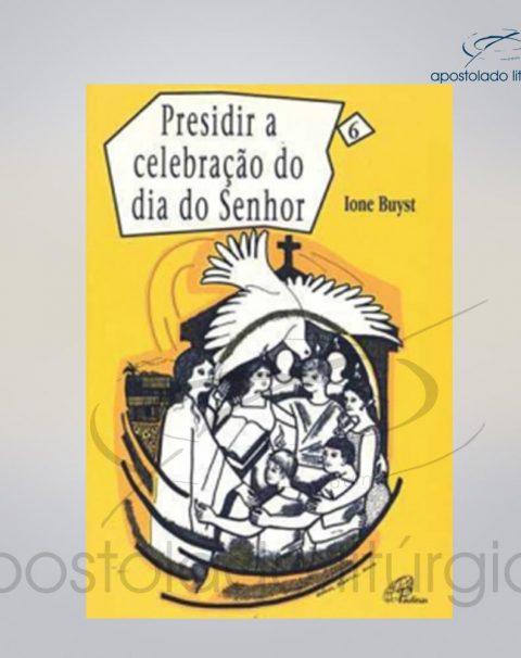 Livro Volume 6 – Presidir a Celebracao no Dia do Senhor COD 05860-0000
