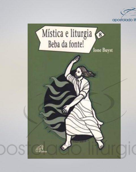 Livro Volume 8 – Mistica e Liturgia – Beba das fontes COD 05250-0000