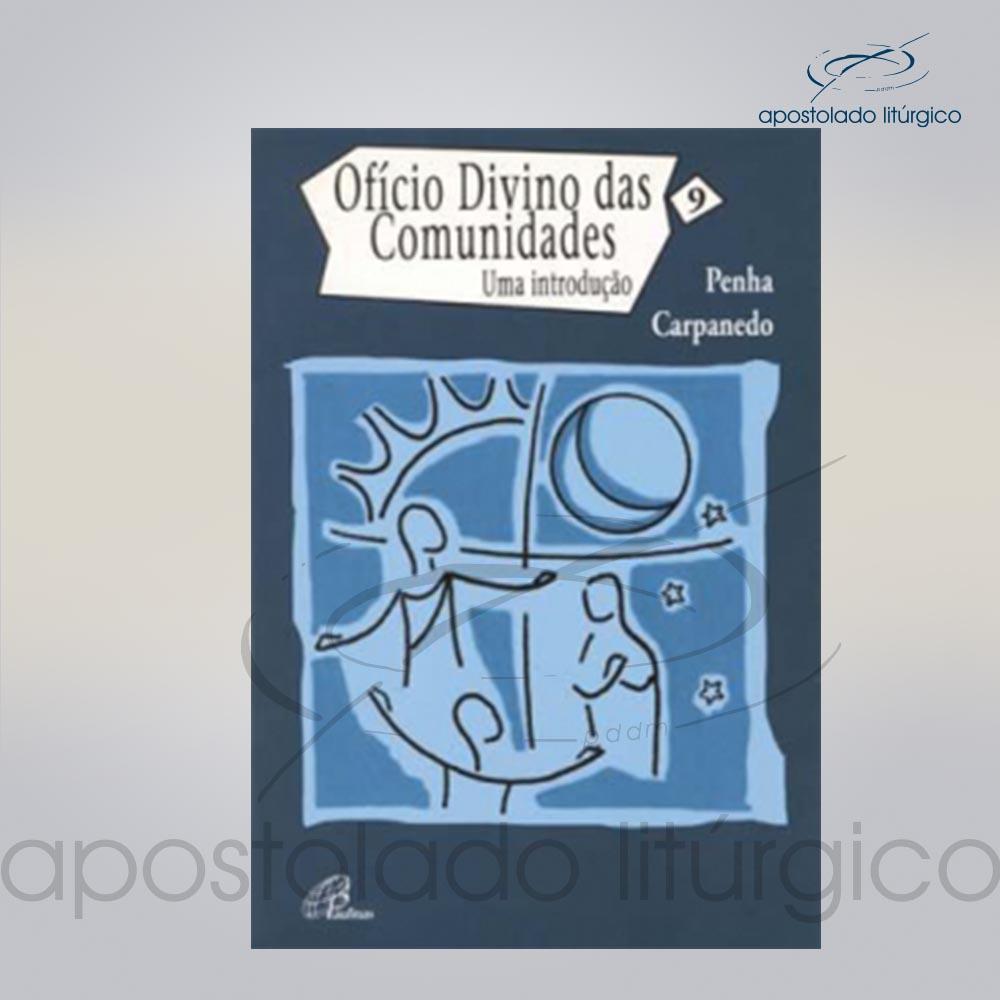 Livro Volume 9 Uma Introducao ao Oficio Divino das Comunidades COD 20877 0000 | Apostolado Litúrgico Brasil