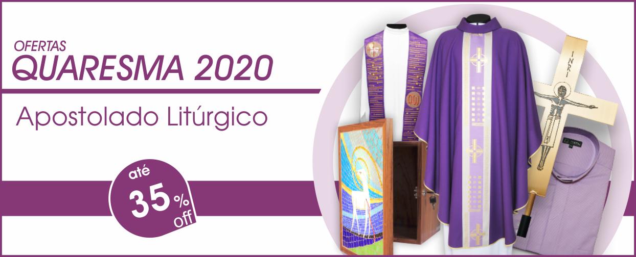 Ofertas Quaresma 2020 Apostolado Litúrgico